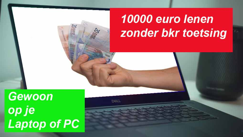 10000 Euro Lenen Zonder BKR Toetsing