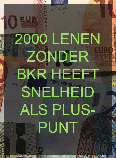 2000 lenen zonder bkr